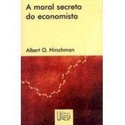 A MORAL SECRETA DO ECONOMISTA
