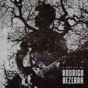 A MÚSICA DE RODRIGO BEZERRA DVD