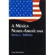 A MUSICA NORTE-AMERICANA