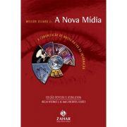 A nova mídia: A comunicação de massa na era da informação