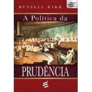 A POLITICA DA PRUDENCIA
