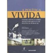 A POLITICA VIVIDA: OLHAR CRITICO SOBRE MONITORAMENTO DE POLITICAS PUBLICAS