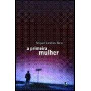 A PRIMEIRA MULHER
