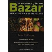 A reinvenção do bazar: uma história dos mercados