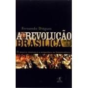 A REVOLUÇÃO BRASILICA: O PROJETO POLITICO E A ESTRATEGIA