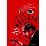 A sessão nazista: a curiosa história do vidente judeu no círculo de Hitler