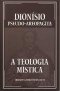 A TEOLOGIA MISTICA