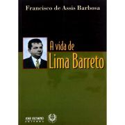 A vida de Lima Barreto