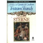 A vida e as opiniões do cavalheiro Tristan Shandy