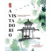 A VISTA DO RIO: HISTORIAS E PERSONAGENS DA VISTA CHINESA