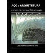 Aço e arquitetura. Estudo de edificações no Brasil