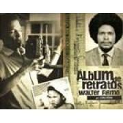 ALBUM DE RETRATOS: WALTER FIRMO