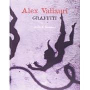 ALEX VALLAURI: GRAFFITI