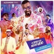 Alexandre Pires - O Baile do Nego Véio - CD