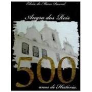 Angra dos Reis: 500 anos de história