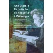 Angústia e repetição: da filosofia à psicologia