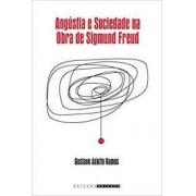 Angústia e sociedade na obra de Sigmund Freud