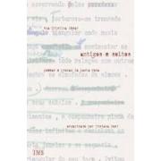 Antigos e soltos. Poemas e prosas da pasta rosa