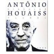 Antônio Houaiss: Singular, Plural