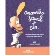 Aparelho sexual e cia.: Um guia inusitado para crianças descoladas