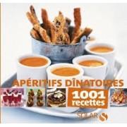 APERITIFS DINATOIRES: 1001 RECETTES