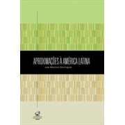 APROXIMAÇÕES A AMÉRICA LATINA: DESAFIOS CONTEMPORANEOS