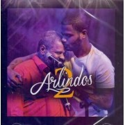 Arlindo Cruz & Arlindo Neto – 2 Arlindos CD