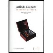 Arlindo Daibert: fortuna crítica
