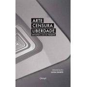 Arte, censura, liberdade: reflexões à luz do presente