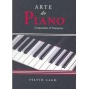 ARTE DO PIANO: COMPOSITORES E INTERPRETES (AUTOGRAFADO)