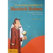 As Aventuras Científicas De Sherlock Holmes