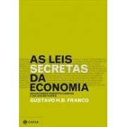 AS LEIS SECRETAS DA ECONOMIA: REVISITANDO ROBERTO CAMPOS E AS LEIS DO KAFKA