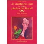 As melhores mil e cem piadas do Brasil