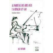 As pianistas dos anos 1920 e a geração jet-lag: o paradoxo feminista