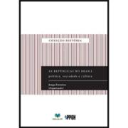 As repúblicas no Brasil: política, sociedade e cultura