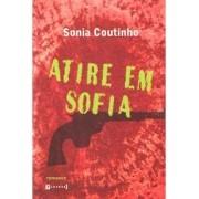 ATIRE EM SOFIA (AUTOGRAFADO)