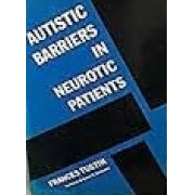 AUTISTIC BARRIERS IN NEUROTIC PATIENTS