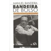 BANDEIRA DE BOLSO: UMA ANTOLOGIA POETICA