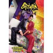 BATMAN'66 O EPISÓDIO PERDIDO