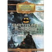 Batman e Robin - A volta do Homem Morcego - Coleção Super Heróis do Cinema