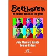 Beethoven: as muitas faces do gênio