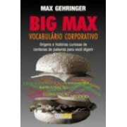 BIG MAX: VOCABULARIO CORPORATIVO (AUTOGRAFADO)