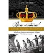 Boa ventura! A corrida do outro no Brasil (1697-1810)
