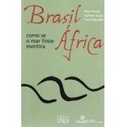 Brasil África: como se fosse o mar de mentira
