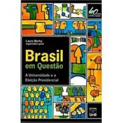 Brasil Em Questão. A Universidade E A Eleição
