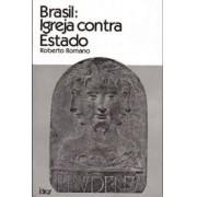 BRASIL: IGREJA CONTRA ESTADO