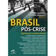 BRASIL POS-CRISE: AGENDA PARA A PROXIMA DECADA