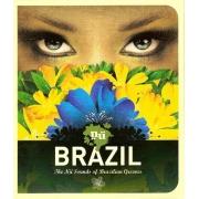 BRAZIL: THE NU SOUNDS OF BRAZILIAN GROOVES