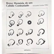 BREVE MEMORIA DE UM CABIDE CONTRARIADO