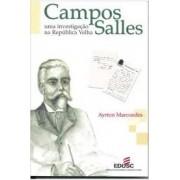 Campos Salles. Uma investigação na República Velha